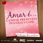 Dia dos Namorados no Posthaus.com