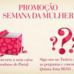 Semana da Mulher: Promoção Facebook e Quiz Twitter
